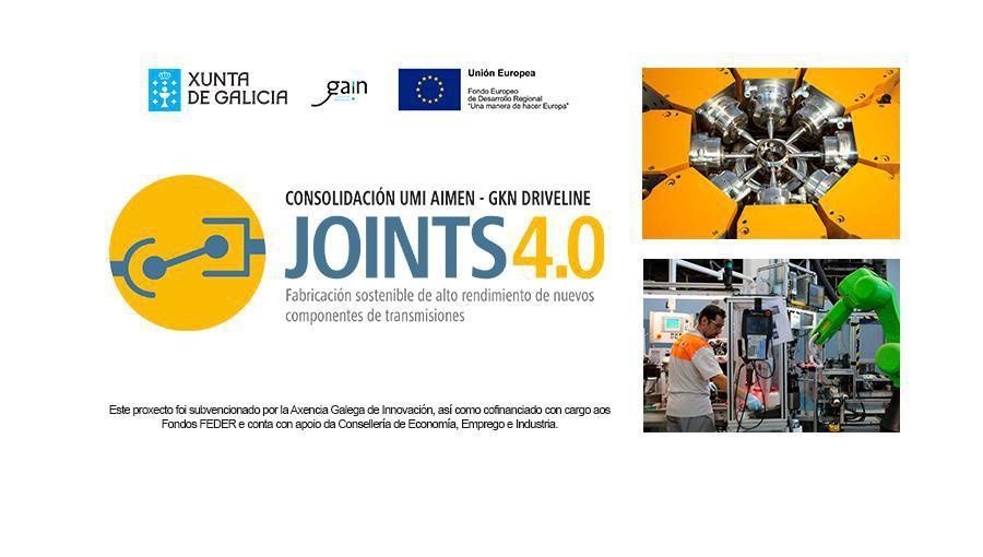 CONSOLIDACIÓN UMI JOINTS 4.0 :: Fabricación sostenible de alto rendimiento de nuevos componentes de transmisiones